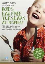 Kids Eat Free Tuesdays at Jospers