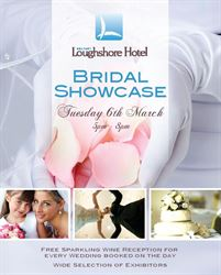 STOP PRESS Belfast Loughshore Bridal Showcase returns Tuesday 6th March 2018 5pm to 9pm