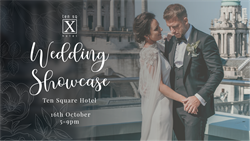 Wedding Showcase at Ten Square on Wednesday 16th October from 5pm